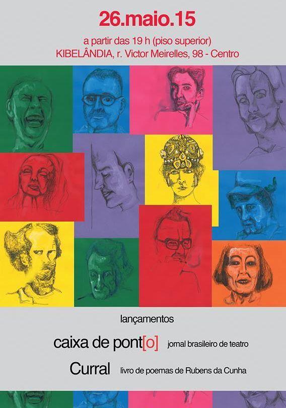 Lançamentos: Caixa de Ponto - Jornal Brasileiro de Teatro e Curral - Livro de Rubens da Cunha