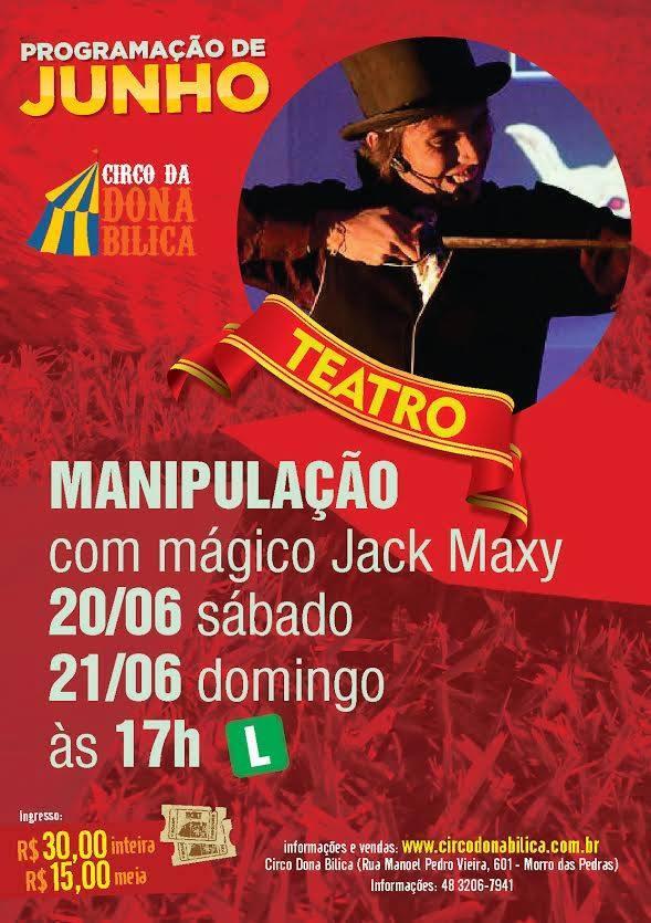 """Espetáculo """"Manipulação"""" com mágico Jack Maxy"""