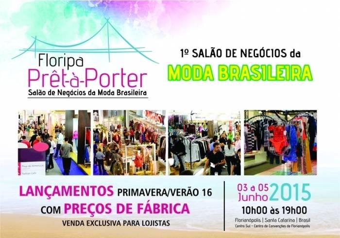 """1° Salão da Moda Brasileira """"Floripa Prêt-à-Porter"""""""