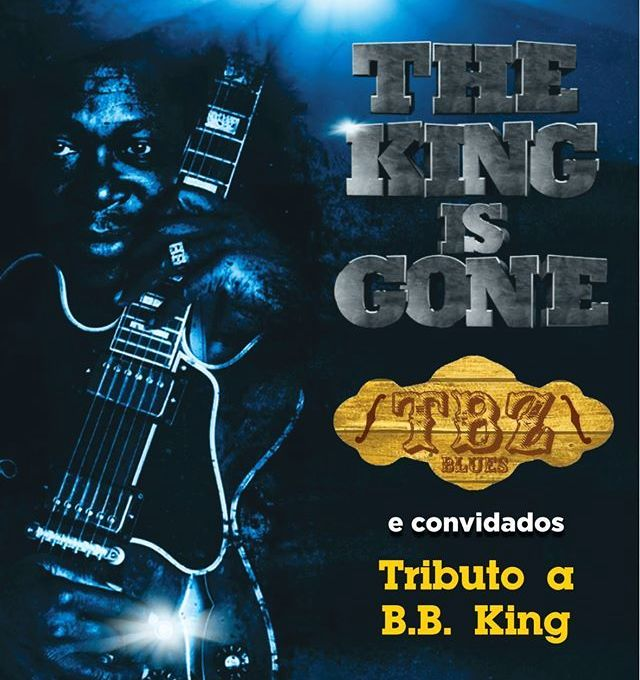 "Homenagem ao rei do blues B.B. King ""The King is Gone"" no CIC 8:30"