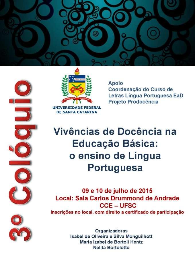 """3º Colóquio """"Vivências de Docência na Educação Básica: o ensino de Língua Portuguesa"""""""