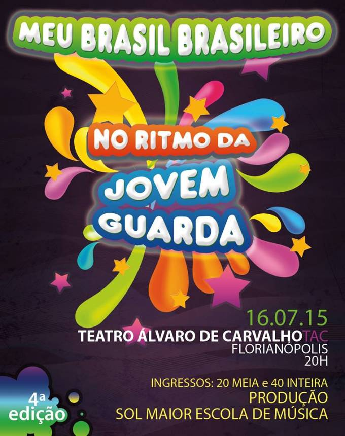 IV Meu Brasil Brasileiro - No Ritmo da Jovem Guarda