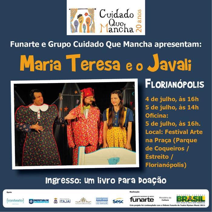 """Espetáculo infantil """"Maria Teresa e o Javali"""" do grupo Cuidado Que Mancha"""