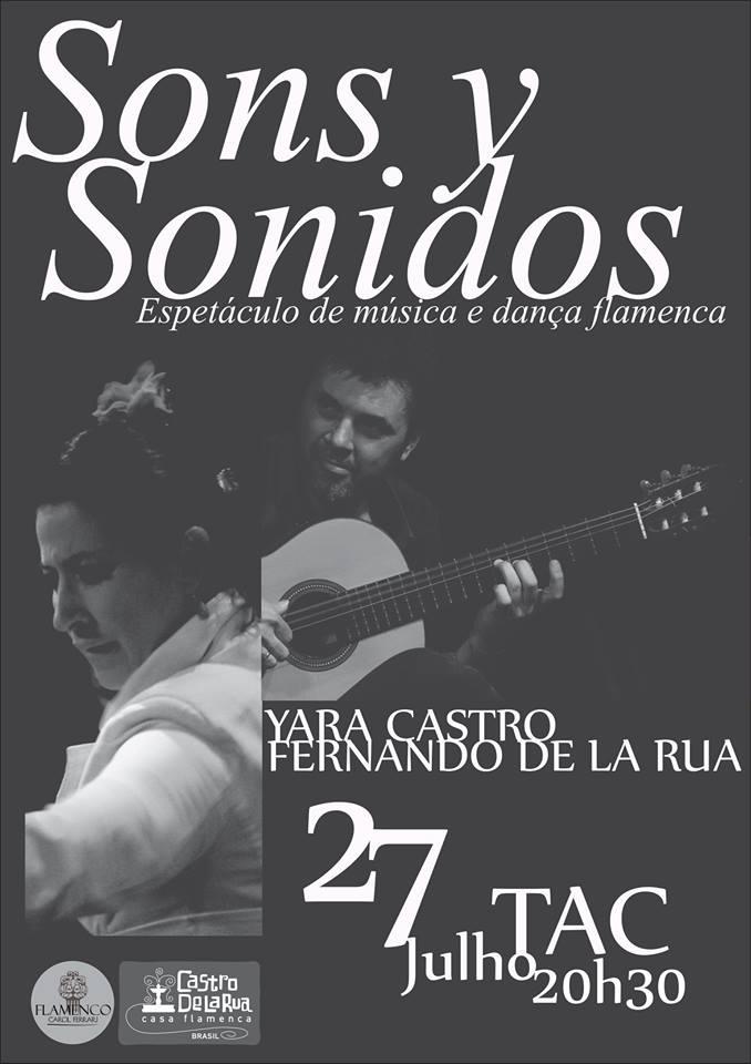 """Espetáculo de música e dança flamenca """"Sons y Sonidos"""""""