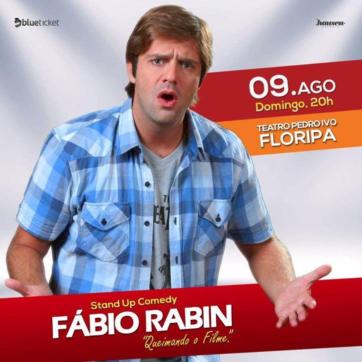 """Stand Up Comedy com Fábio Rabin """"Queimando o Filme"""""""