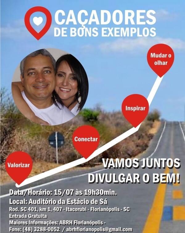 Caçadores de Bons Exemplos fazem palestra gratuita em Florianópolis