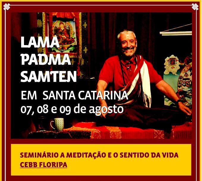 """Seminário """"Meditação e o Sentido da Vida"""", com Lama Padma Samten"""