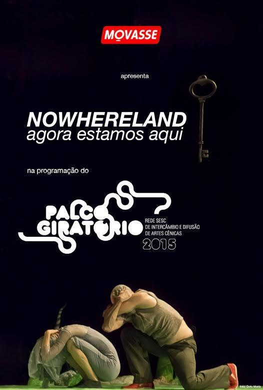 """Espetáculo de dança """"Nowhereland"""" - Palco Giratório Sesc"""