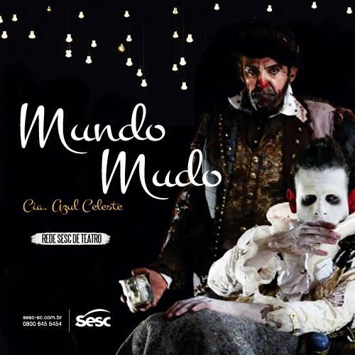 """Espetáculo """"Mundomudo"""" da Cia Azul Celeste"""