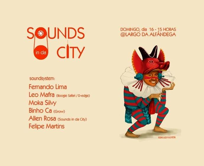 Sounds in da City no Largo da Alfândega - Edição de Agosto