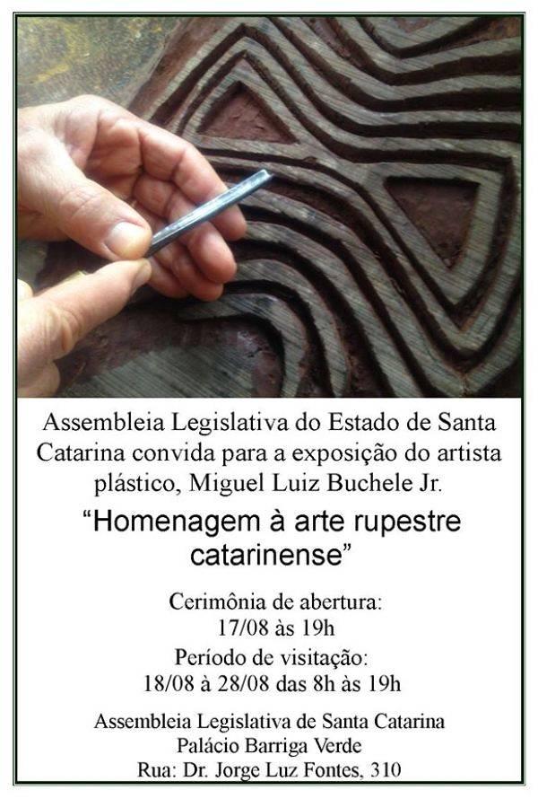 """Exposição """"Homenagem a arte rupestre Catarinense"""""""