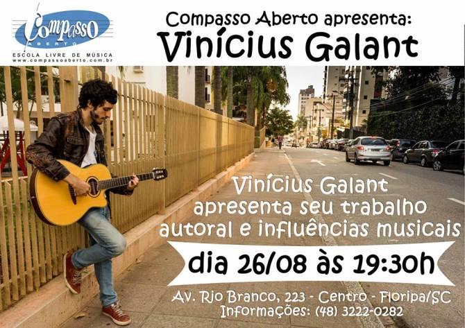 Compasso Aberto apresenta Vinícius Galant