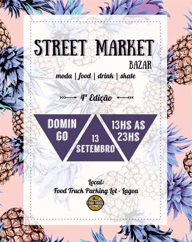 4ª edição do Street Market Bazar - moda, gastronomia e diversão