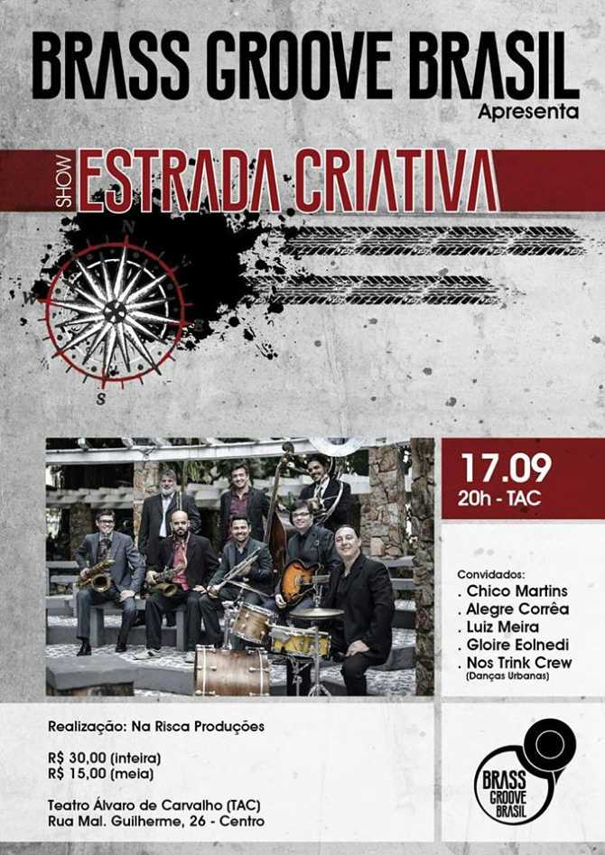 """Show """"Estrada Criativa"""" de Brass Groove Brasil e convidados"""