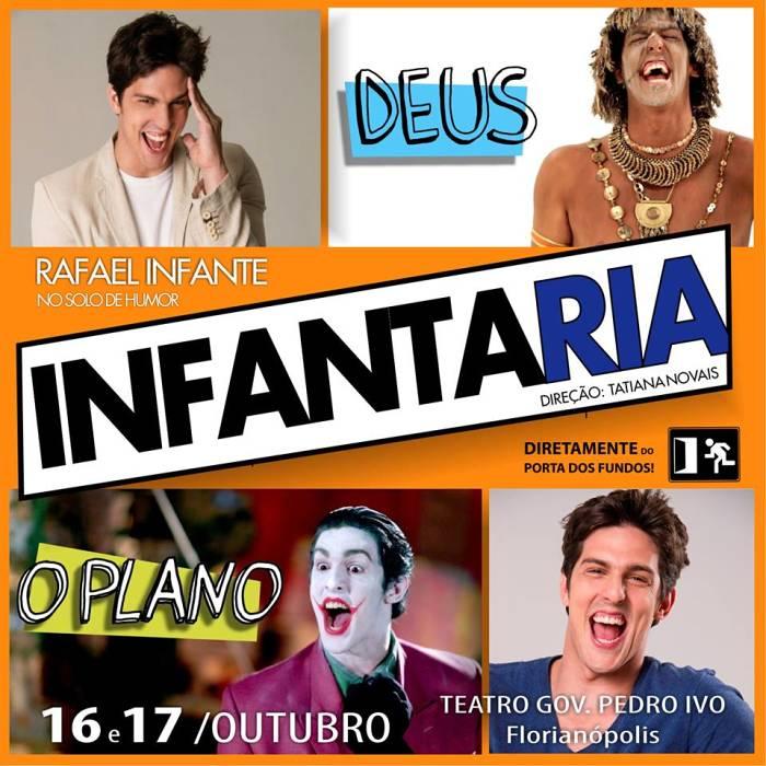"Espetáculo solo de humor ""Infantaria"" com Rafael Infante - CANCELADO"