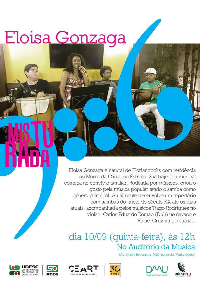 Projeto Misturada com Eloisa Gonzaga cantando as Dádivas do samba