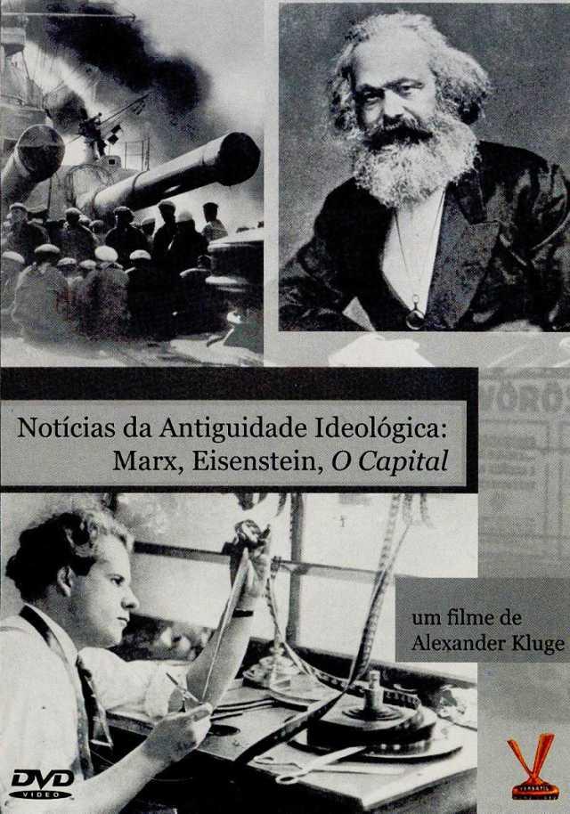 """Cine Filosofia exibe inédito """"Notícias da Antiguidade Ideológica: Marx, Eisenstein, O Capital"""""""