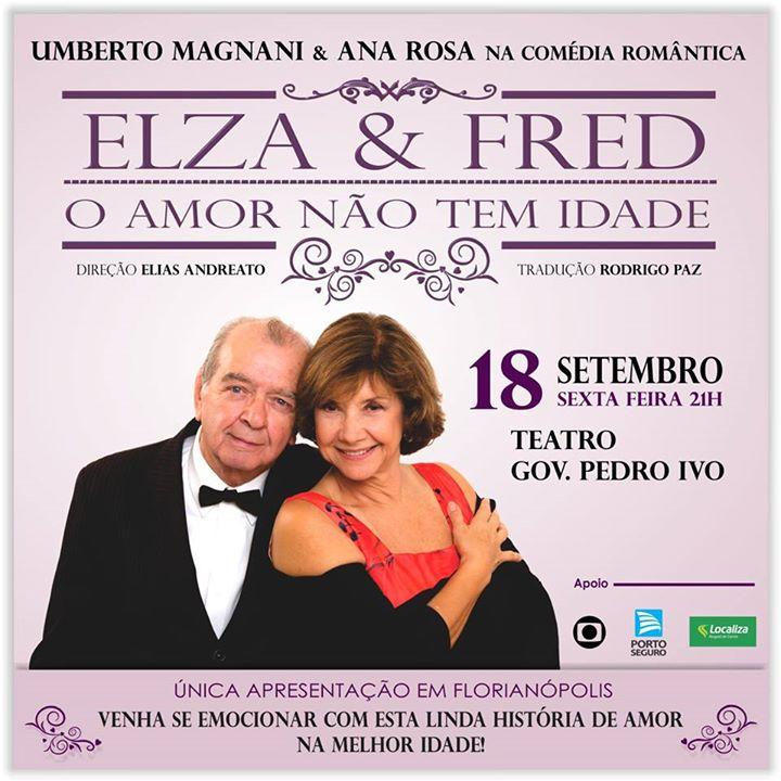 Elza e Fred - O Amor Não Tem Idade - CANCELADO!