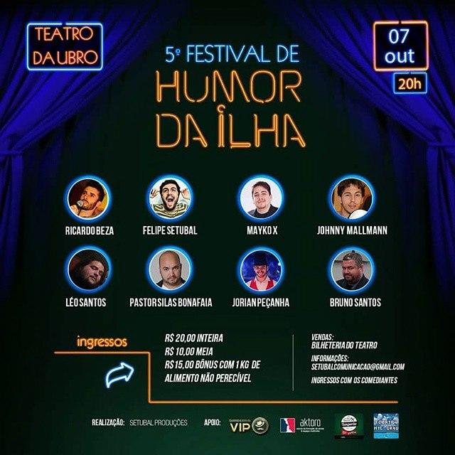 5º Festival de Humor da Ilha - Rindo pra ajudar