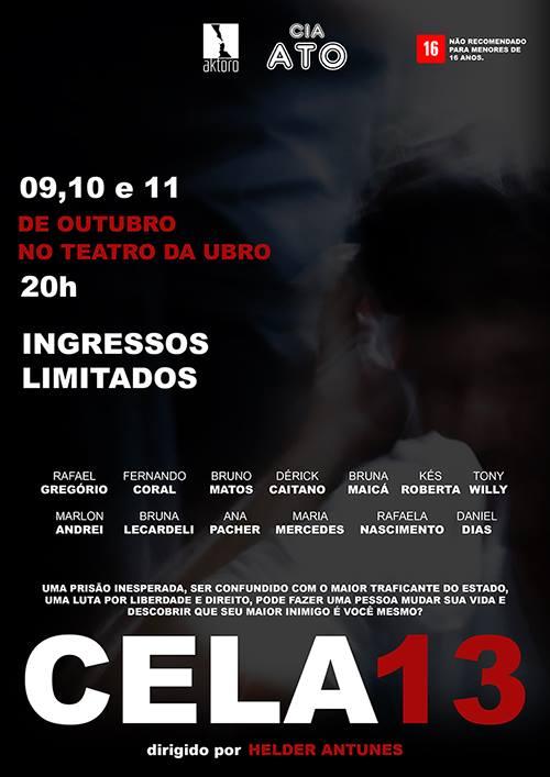 """Aktoro e Cia Ato apresentam peça de teatro """"Cela 13"""""""