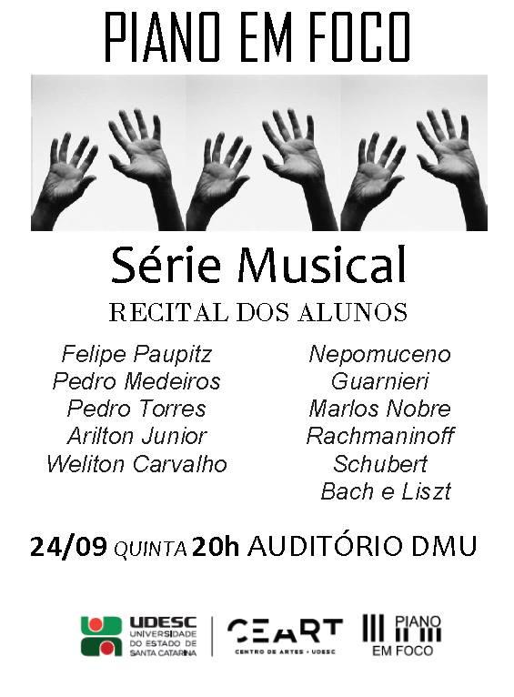 5º Recital de Alunos do projeto Série Musical - Piano em Foco