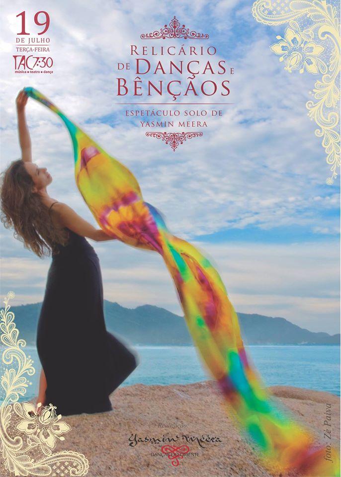 """Espetáculo de dança oriental """"Relicário de Danças e Bênçãos"""" com Yasmin Meera no  TAC 7:30"""
