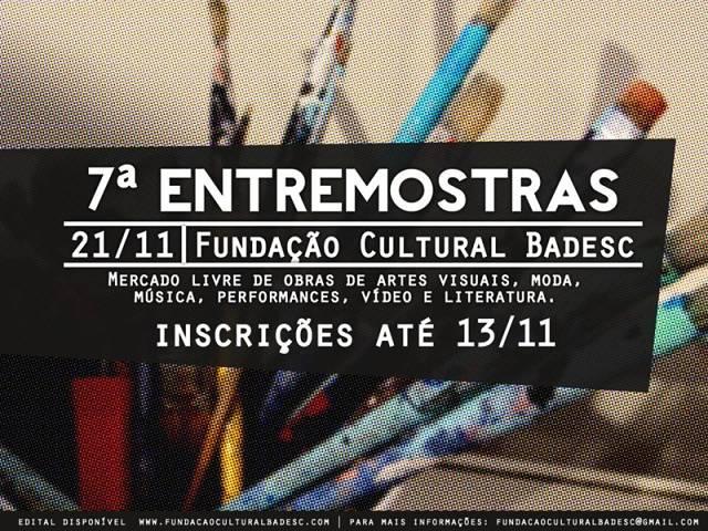 7ª Entremostras da Fundação Cultural Badesc