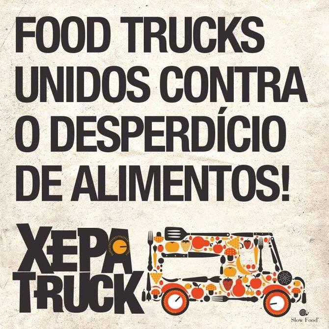 1º Xepa Truck - Food Trucks unidos contra o desperdício de alimentos