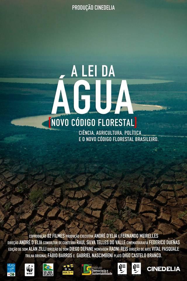 """Cineclube Badesc exibe """"A Lei da Água – Novo código florestal"""" de André D`Elia"""