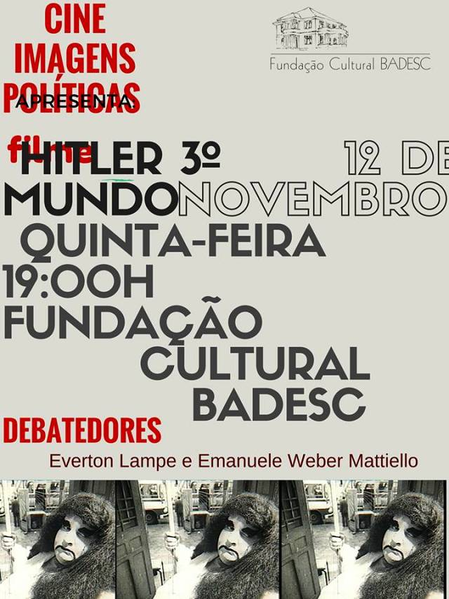 "Cineclube Imagens Políticas exibe ""Hittler 3º Mundo"" de José Agrippino de Paula"