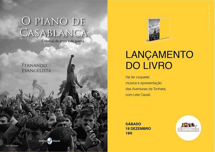 """Lançamento do livro """"O Piano de Casablanca"""" do jornalista Fernando Evangelista"""