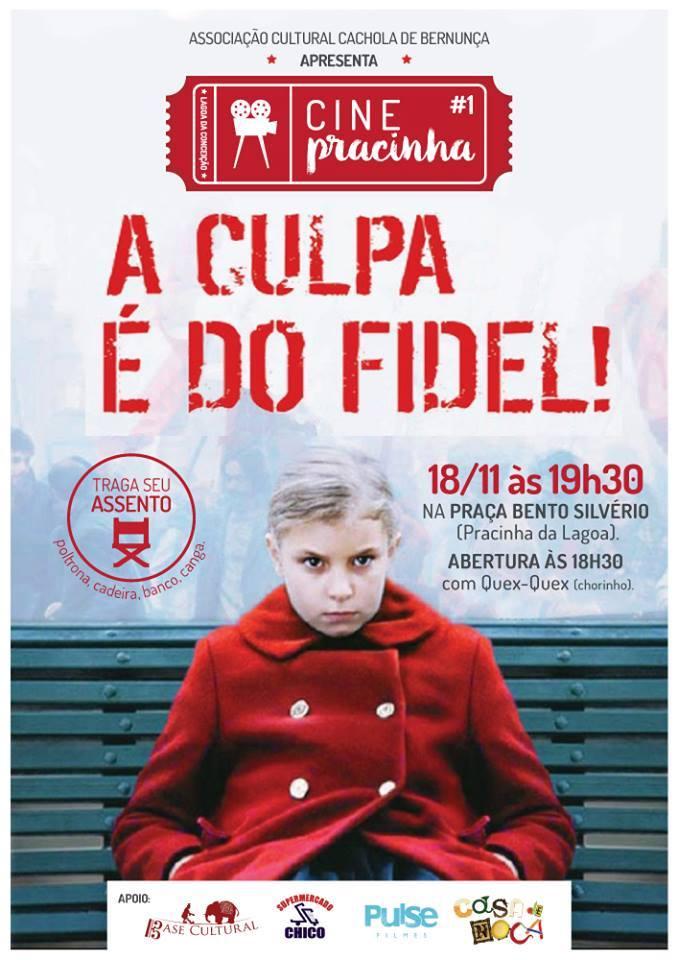 """Cine Pracinha exibe filme """"A culpa é do Fidel"""" com apresentação do Trio Lero Lero"""