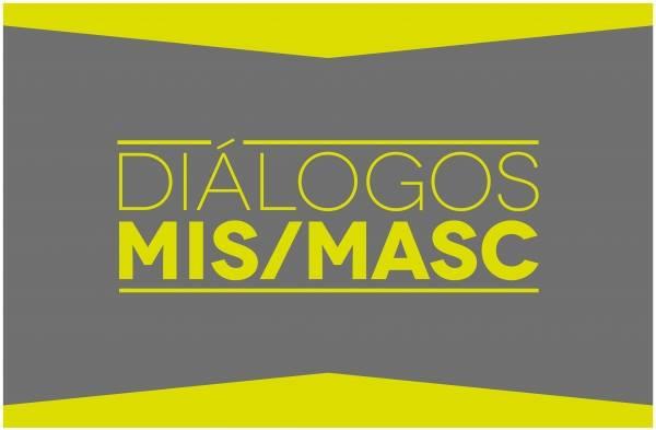 Exposição Diálogos MIS e Masc