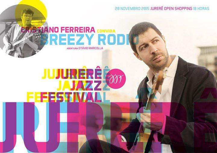 Breezy Rodio faz show gratuito com Cristiano Ferreira no Jurerê Jazz