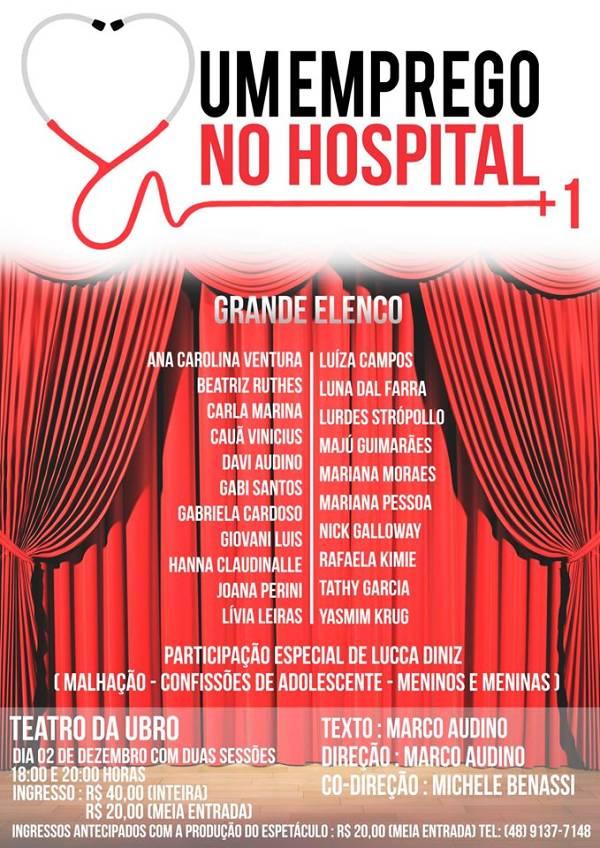 """Peça teatral """"Um emprego no Hospital +1"""" de Marco Audino"""