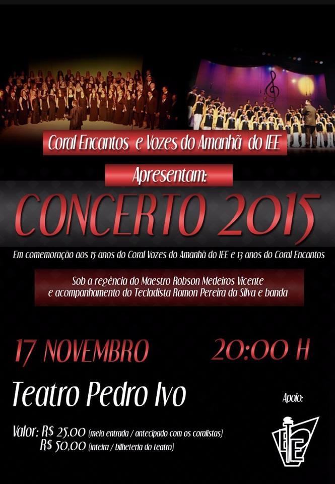 Concerto com Coral Vozes Do Amanhã Do IEE e Coral Encantos