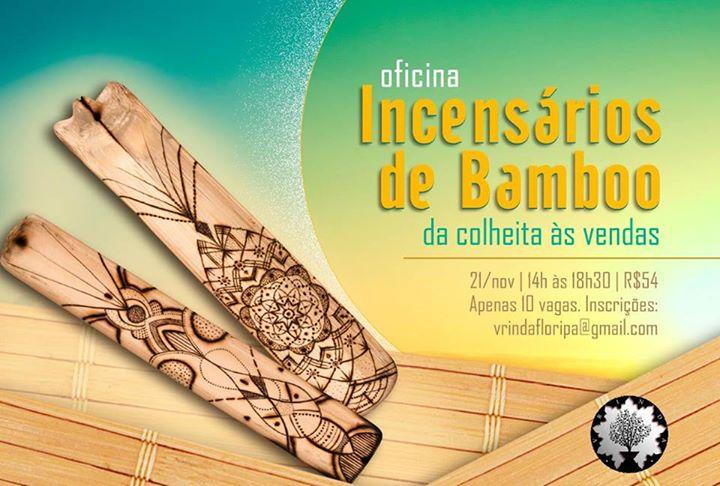 """Oficina """"Incensários de Bamboo: da Colheita às Vendas"""" com Caio Felix"""