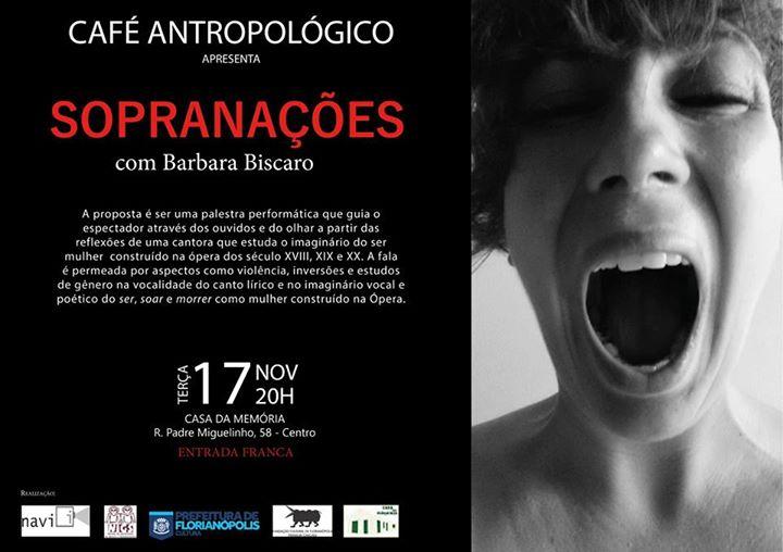 """Café Antropológico apresenta """"Sopranações"""", com Barbara Biscaro"""