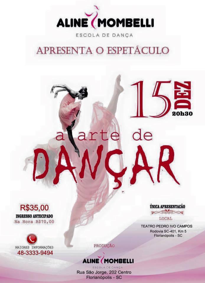 """Espetáculo """"A Arte de Dançar"""" da Escola de Dança Aline Mombelli"""