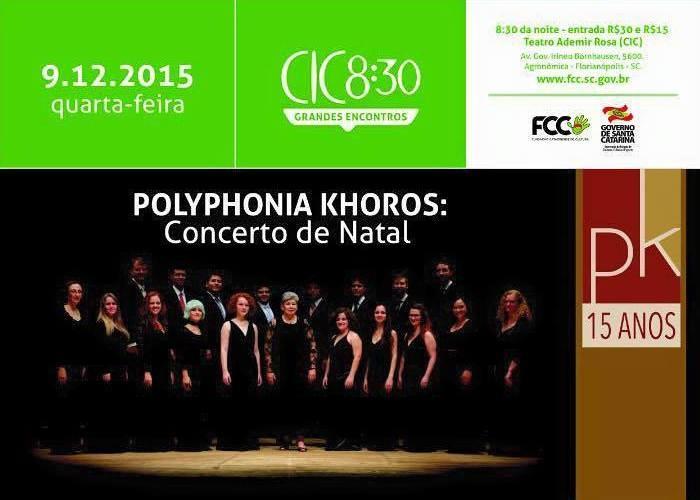 Concerto de Natal do Polyphonia Khoros no último CIC 8:30 do ano