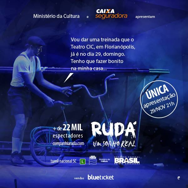 """Espetáculo circense """"Rudá, Um Sonho Real"""" do diretor Gustavo Lobo"""