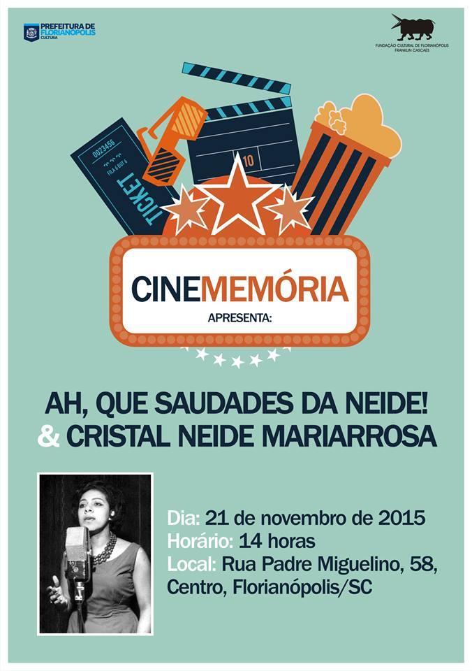 Cine Memória exibe dois filmes em homenagem a cantora Neide Mariarrosa