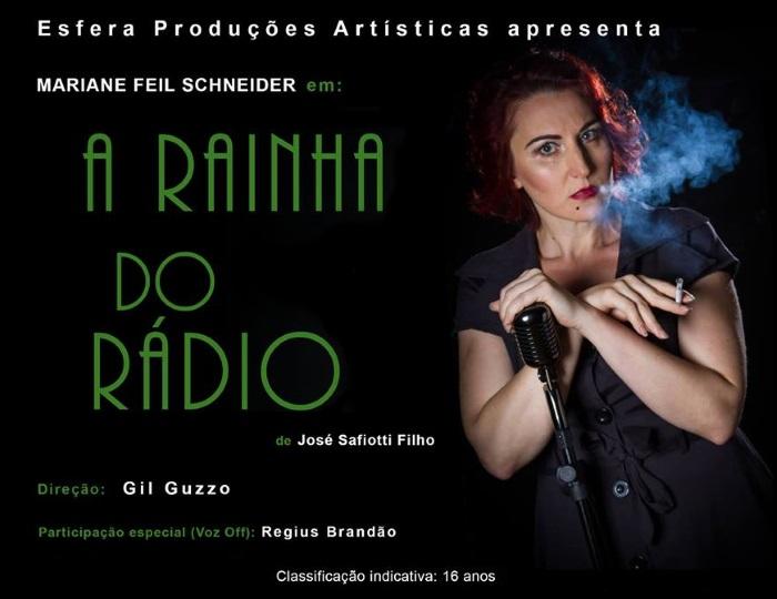 """Espetáculo teatral """"A Rainha do Rádio"""" com Mariane Feil Schneider"""