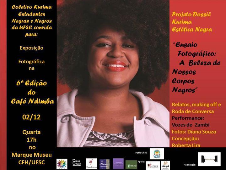 """6º Café Ndimba - exposição """"Ensaio Fotográfico: A Beleza de Nossos Corpos Negros"""""""