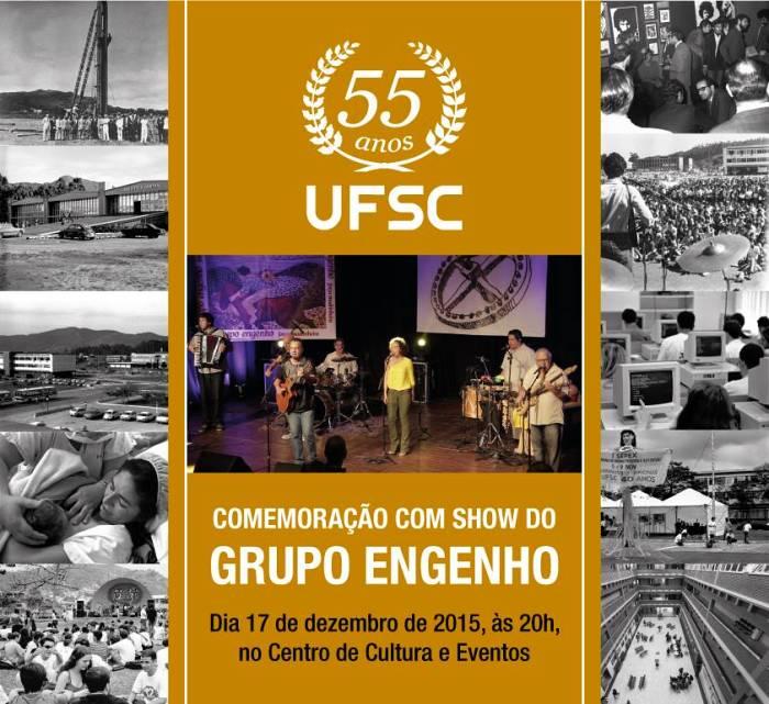 """Show do Grupo Engenho """"de trés ont'onte a dijaôji"""" em homenagem aos 55 anos da UFSC"""