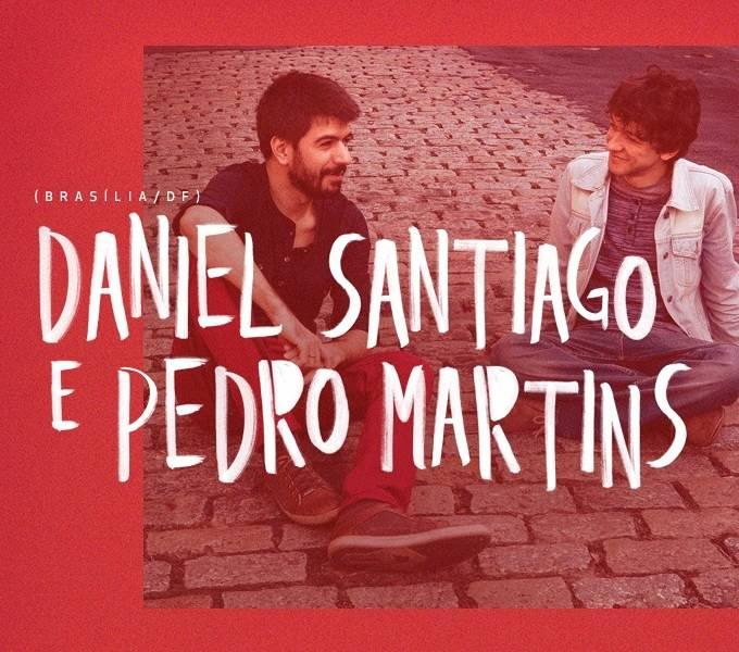 """Show gratuito """"Simbiose"""" com Daniel Santiago e Pedro Martins"""