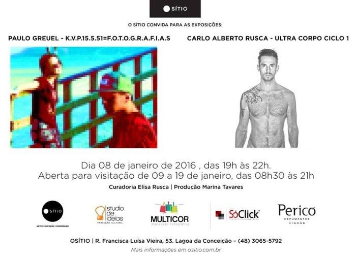 Exposições dos fotógrafos Paulo Greuel e Carlo Alberto Rusca