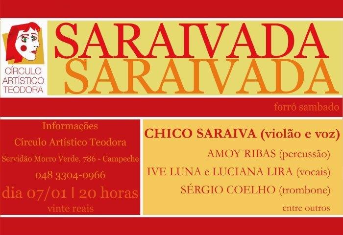Saraivada - show nacional com Chico Saraiva e músicos locais