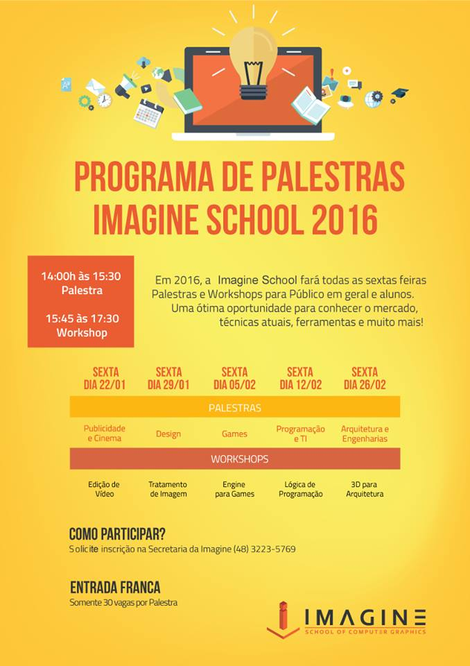 Programa gratuito de Palestras e Workshops na Imagine School 2016