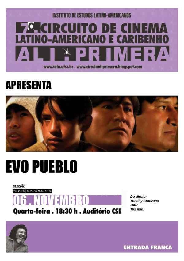 "Circuito de Cinema Latino-Americano apresenta o filme ""Evo Pueblo"""